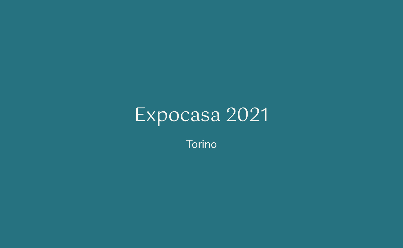 Expocasa 2021 - Torino